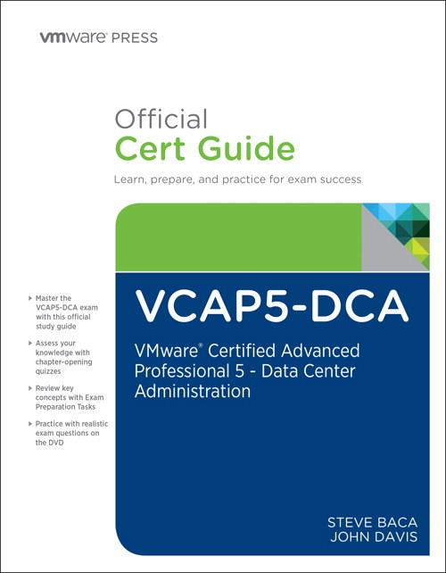 VCAP5-DCA Official Cert Guide: VMware Certified Advanced Professional 5- Data Center Administration